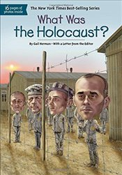 What Was the Holocaust? - Herman, Gail
