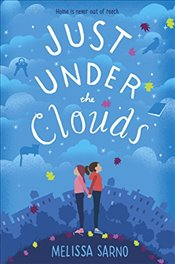 Just Under The Clouds - Sarno, Melissa