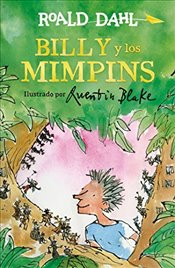 Billy y Los Mimpins/Billy and the Minpins - Dahl, Roald