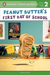 Peanut Butters First Day of School (Penguin Young Readers, Level 2) - Border, Terry