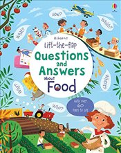 Lift-the-Flap Questions and Answers About Food - Daynes, Katie