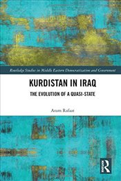 Kurdistan in Iraq : The Evolution of a Quasi-State - Rafaat, Aram
