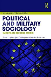 Political and Military Sociology : European Refugee Crisis - Sasikumar, Karthika