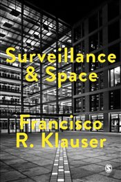 Surveillance and Space - Klauser, Francisco