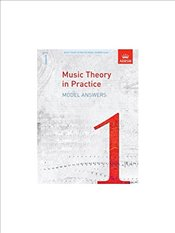 ABRSM Music Theory In Practice: Model Answers - Grade 1 -