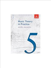 ABRSM Music Theory In Practice: Model Answers - Grade 5 -