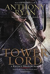Tower Lord (Ravens Shadow Novels) - Ryan, Anthony
