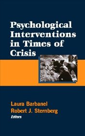 Psychological Interventions in Times of Crisis - Barbanel, Laura