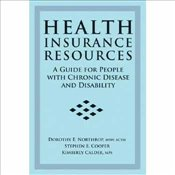 [(Health Insurance Resources : A Guide for People with Chronic Disease and Disability)] [By (author) - Northrop, Dorothy E.