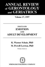 Annual Review of Gerontology and Geriatrics, Vol. 17, 1997: Focus on Emotion and Adult Development ( -