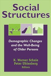 Social Structures: Demographic Changes and the Well-being of Older Persons (Societal Impact on Aging -