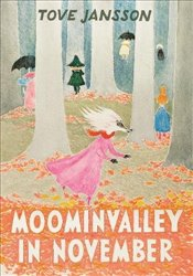 Moominvalley in November  - Jansson, Tove