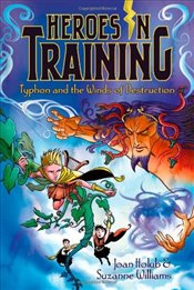 Typhon and the Winds of Destruction (Heroes in Training) - Holub, Joan