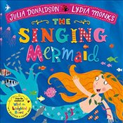 Singing Mermaid (Julia Donaldson/Lydia Monks) - Donaldson, Julia