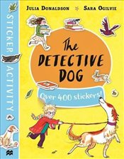 Detective Dog Sticker Book - Donaldson, Julia