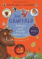 Gruffalo Autumn and Winter Nature Trail (Gruffalo Explorers) - Donaldson, Julia