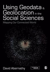 Using Geodata and Geolocation in the Social Sciences - Abernathy, David
