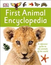 First Animal Encyclopedia (DK First Reference) - DK,