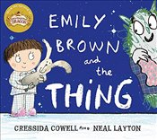 Emily Brown and the Thing - Cowell, Cressida