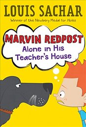 Marvin Redpost : Alone in His Teachers House - Sachar, Louis