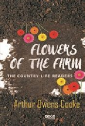 Flowers Of The Farm - Cooke, Arthur Owens