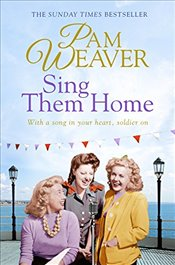 Sing Them Home - Weaver, Pam