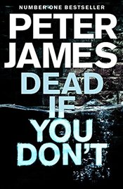 Dead If You Dont   - James, Peter