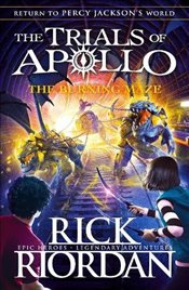 Burning Maze (The Trials of Apollo Book 3) - Riordan, Rick