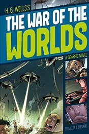 War of the Worlds (Graphic Revolve : Common Core Editions) - Wells, H. G.