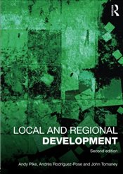 Local and Regional Development - Pike, Andy