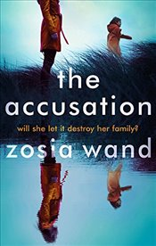 Accusation - Wand, Zosia