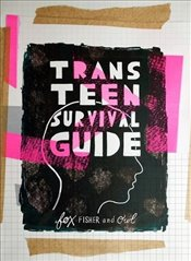 Trans Teen Survival Guide - Fisher, Fox
