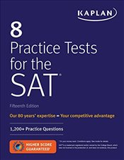 Kaplan 8 Practice Tests for the SAT : 1,200+ SAT Practice Questions - Kaplan