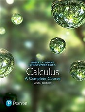 Calculus 9e : A Complete Course - Adams, Robert A.