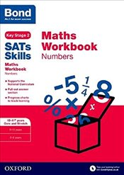 Bond SATs Skills : Maths Workbook: Numbers 10-11+ Years core and stretch - Baines, Andrew
