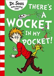 There's a Wocket in my Pocket - Seuss, Dr.