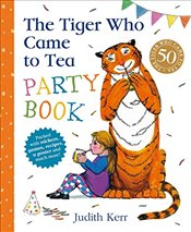 Tiger Who Came to Tea Party Book - Kerr, Judith