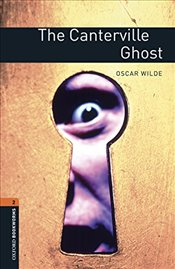 Oxford Bookworms Library: Level 2:: The Canterville Ghost audio pack - Wilde, Oscar
