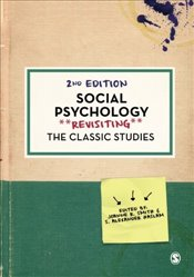 Social Psychology (Psychology: Revisiting the Classic Studies) - Smith, Joanne R