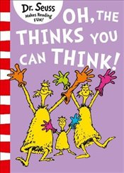 Oh, The Thinks You Can Think! (Dr. Seuss) - Seuss, Dr.