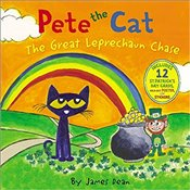 Pete the Cat: The Great Leprechaun Chase - Dean, James