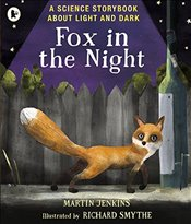 Fox in the Night : A Science Storybook About Light and Dark   - Jenkins, Martin