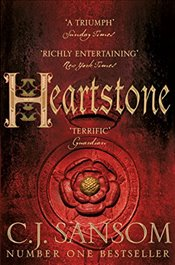 Heartstone : The Shardlake Series - Sansom, C. J.