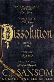 Dissolution : The Shardlake Series - Sansom, C. J.
