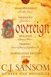 Sovereign : The Shardlake Series - Sansom, C. J.