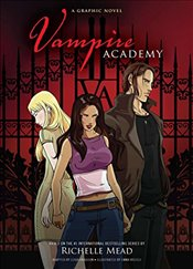 Vampire Academy : A Graphic Novel - Mead, Richelle