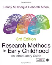 Research Methods in Early Childhood : An Introductory Guide - Mukherji, Penny
