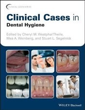 Clinical Cases in Dental Hygiene  - Theile, Cheryl M. Westphal