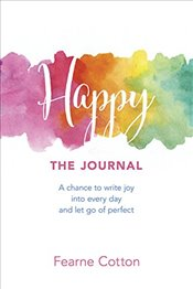Happy : The Journal - Cotton, Fearne