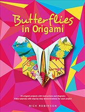 Butterflies in Origami - Robinson, Nick